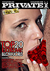 Best Of By Private - Top 20 Extreme Blowjobs