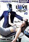 Love Hurts 2