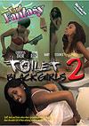 Fart Fantasy: Toilet Black Girls 2