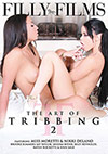 The Art Of Tribbing 2