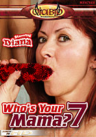 Who\'s Your Mama? 7