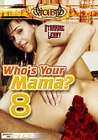 Who\'s Your Mama? 8