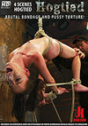 Hogtied: Brutal Bondage And Pussy Torture!
