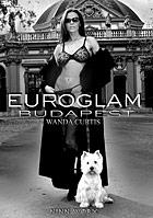 Euroglam  Budapest