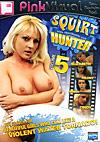 Squirt Hunter 5