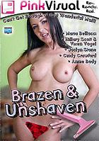Brazen & Unshaven