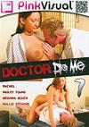 Doctor Do Me 7