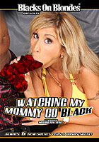 Watching My Mommy Go Black