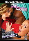 True Interracial Whores 3: Katie Thomas & Friends