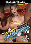 Two Big, Black & On The Attack 3