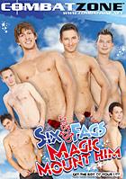 Six Fags Magic Mount Him
