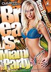 Brea's Miami F*ck Party