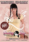 Transsexual Superstars: Bailey Jay