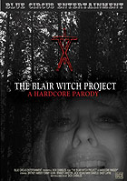 The Blair Witch Project A Hardcore Parody