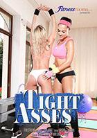 Tight Asses