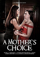 A Mother\'s Choice
