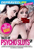 Tales Of Psycho Sluts 2