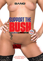 Support The Bush 3 All Anal Edition