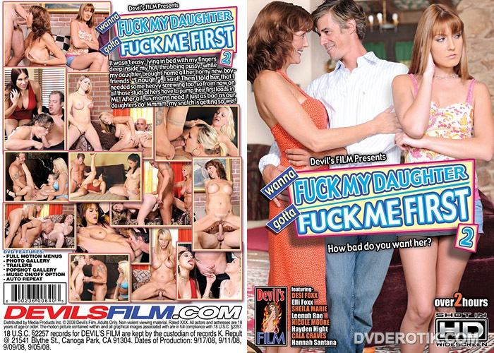 Wanna Fuck My Daughter Gotta Fuck Me First 2 Dvd By Devils Film