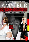 Amateur Gangbang On Tour: Sarah Ann & Mia Bitch
