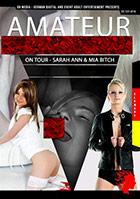 Amateur Gangbang On Tour: Sarah Ann & Mia Bitch