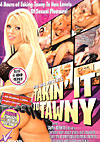 Takin\' it to Tawny