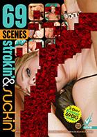 69 Scenes: Strokin & Suckin - 2 Disc Set