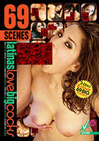 69 Scenes: Latinas Love Big Cocks - 2 Disc Set