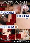 Fuck 'Em Fill 'Em And Feed 'Em 3