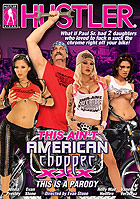 This Ain\'t American Chopper XXX