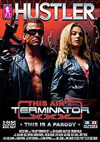 This Ain\'t Terminator XXX