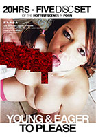 Young & Eager To Please - 5 Disc Set - 20h