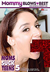 Moms Suck Teens 5