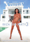X-Treme - Ibiza Sex Party 3