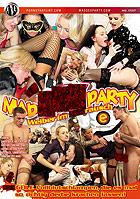 Mad Sex Party - Weiber im Fickrausch