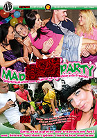 "Mad Sex Party - Geburtstagskuchenfüllung \""Spezial\"" & Gartenfeier unter Freunden"
