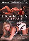 Tranny Fornication: Transen Dreier