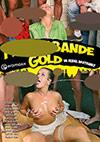 Pimmelbande Gold: Im Rudel bestrahlt