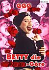 Betty - Die Sperma-Göre