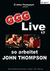 Live 17: So arbeitet John Thompson