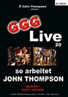Live 20: So arbeitet John Thompson