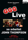 Live 22: So arbeitet John Thompson