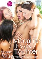 Madame Eva\'s Töchter