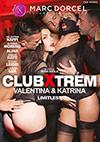 Club Xtrem: Valentina & Katrina - Limitless