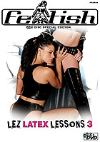 Lez Latex Lessons 3 - 2 Disc Special Edition