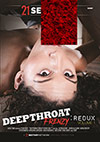 Deepthroat Frenzy: Redux