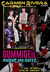 Gummigeil & Naughty And Queer
