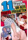 11 Stunden Power Action: Ur-Alte Wichs-Fregatten - 4 DVD Box