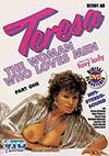 Teresa, The Woman Who Loves Men