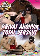 Privat anonym total versaut
